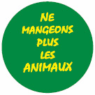"Badge ""Ne mangeons plus les animaux"""